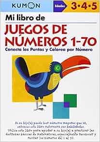 Mi Libro de Juegos de Numeros 1-70 / Number Games 1-70: Conecta Los