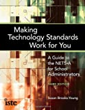 Making Technology Standards Work for You, Susan Brooks-Young, 1564843203