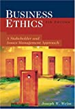 Business Ethics: Stakeholder and Issues Management Approach