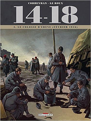 14 - 18 Tome 05. Le colosse d'ébène (février 1916)