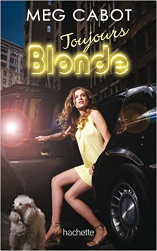 Série Blonde - Tome 2 :Toujours blonde - Cabot Meg