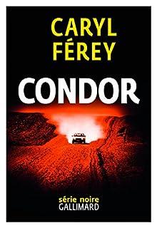 Condor, Férey, Caryl
