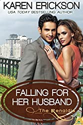Falling for Her Husband (The Renaldis)