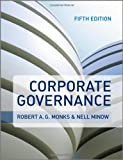 Corporate Governance, Robert A. G. Monks, Nell Minow, 0470972599