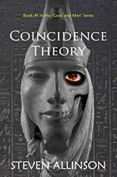 Coincidence Theory (Gods and Men Book 1) by [Allinson, Steven]