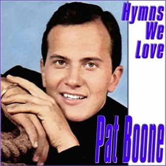 Pat Boone - Beyond The Sunset - Faithful Heart