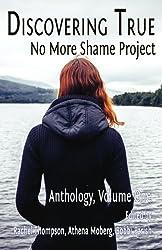 Discovering True: No More Shame Project Anthology, Volume One (Volume 1)