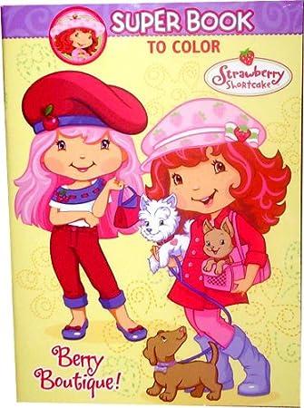 strawberry shortcake super book to color berry boutique