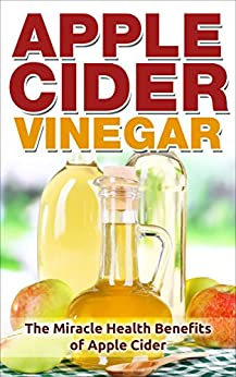 Apple cider vinegar miracle book