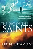 The Day of the Saints, Bill Hamon, 0768421667