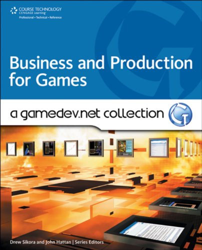 Download Business and Production: A GameDev.net Collection Pdf