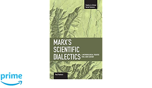 marx s scientific dialectics paolucci paul b