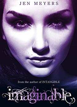 Imaginable (Intangible Book 2) by [Meyers, Jen]