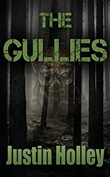The Gullies (Bruised Series Book 3) by [Holley, Justin]