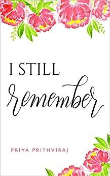 I Still Remember by [Prithviraj, Priya]