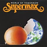 World of Tomorrow by Supermax (1990-08-20)