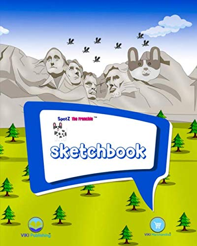 SpotZ The FrenchieTM SKETCHBOOK: 120 pages - 8″x10″ - Softcover - Drawing - Writing - School - College - Notes - Branded - Office Supplies