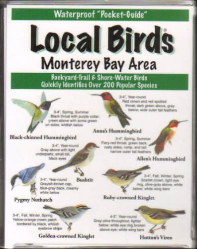 Local Birds of the Monterey Bay ()