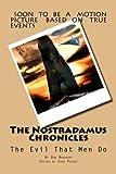The Nostradamus Chronicles: The Evil That Men Do (The Nostradamus Mission) (Volume 2)