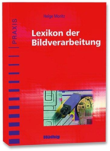 Lexikon der Bildverarbeitung