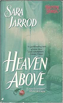 Book Heaven Above by Sara Jarrod (1996-10-01)