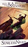 Starless Night: The Legend of Drizzt, Book VIII