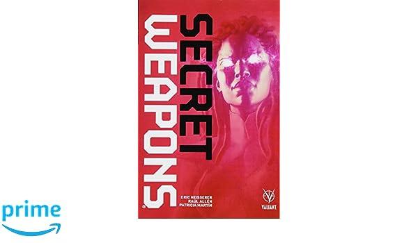 Secret Weapons: Amazon.es: Eric Heisserer, Raul Allen ...