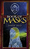 Book of Masks, Shade Jalo, 1594331316