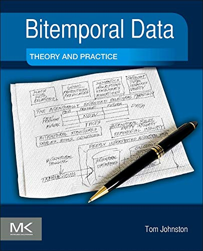 [B.O.O.K] Bitemporal Data: Theory and Practice<br />[W.O.R.D]