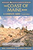 The Coast of Maine Book, Fourth Edition: A Complete Guide