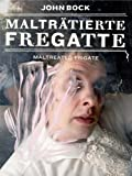 John Bock: Maltreated Frigate, , 3865602525