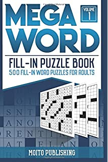 Mega Word Fill In Puzzle Book 500 Puzzles For Adults