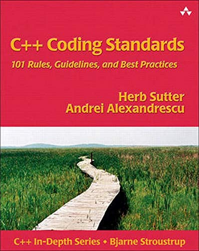 C++ Coding Standards  101 Rules Guidelines And Best Practices  C++ In Depth