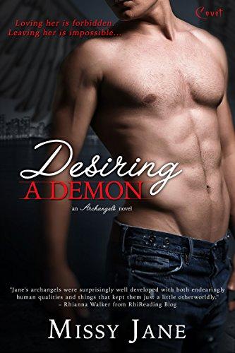 Desiring A Demon (Archangels Book 2)