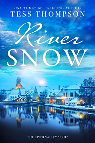 Riversnow (The River Valley Series Book 4) by [Thompson, Tess]
