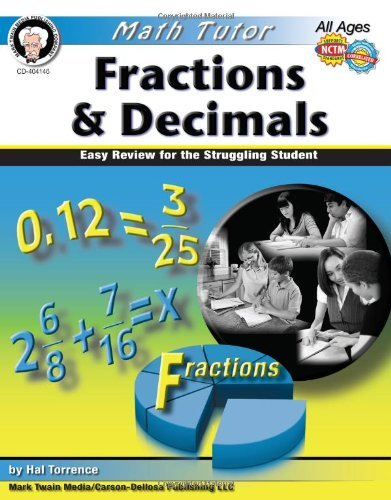 Fractions & Decimals, Grades 4 - 8: Easy Review for the Struggling Student (Math Tutor Series) by Harold Torrance - Shopping Torrance Mall