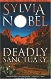 Deadly Sanctuary, Sylvia Nobel, 0966110579