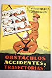 img - for Obst culos, accidentes y trayectorias book / textbook / text book