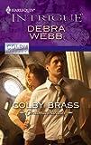 Colby Brass, Debra Webb, 037369508X