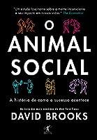 eBook O animal social: A história de como o sucesso acontece