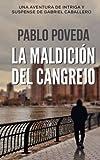 La Maldicion del Cangrejo: Una aventura de intriga y suspense de Gabriel Caballero (Series detective privado crimen y misterio) (Volume 2) (Spanish Edition)