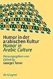 Humor in der arabischen Kultur / Humor in Arabic Culture (German and English Edition)