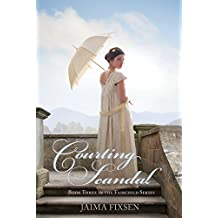 Courting Scandal (Fairchild Regency Romance Book 3)