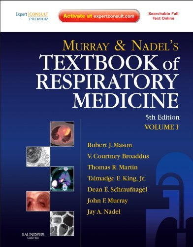 By Robert J. Mason - Murray and Nadel's Textbook of Respiratory Medicine: Expert Consult Premium Edition - Enhanced Online Features and Print: 5th (fifth) Edition PDF