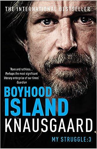 Boyhood Island: My Struggle Book 3 por Don Bartlett