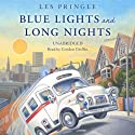 Blue Lights and Long Nights Audiobook by Les Pringle Narrated by Gordon Grifin
