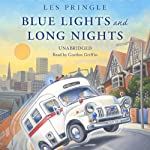 Blue Lights and Long Nights | Les Pringle