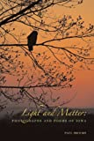 Light and Matter, Paul Brooke, 0977148963