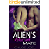 Alien Romance: The Alien's Reluctant Mate: A Scifi Alien Abduction Romance (Alien Romance, BBW, Alien Invasion Romance) (Astral Mates Book 2)