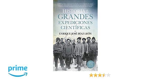 Historia de las Grandes Expediciones Científicas Divulgación ...